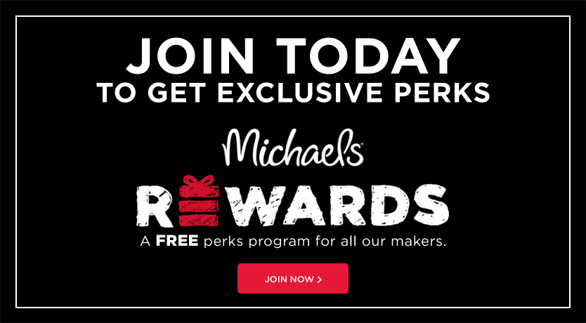 Join Today – Michaels Rewards